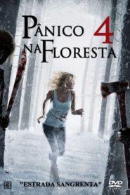 Pânico na Floresta 4 – Origens Sangrentas