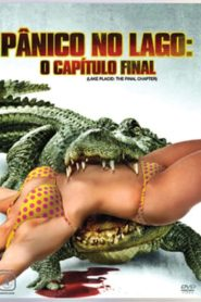 Pânico no Lago 4 – O Capítulo Final