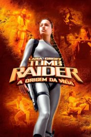 Lara Croft: Tomb Raider – A Origem da Vida
